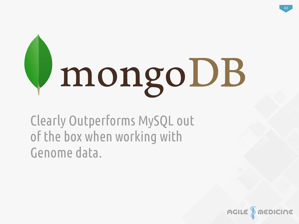 43 Clearly Outperforms MySQL out of the box whe...