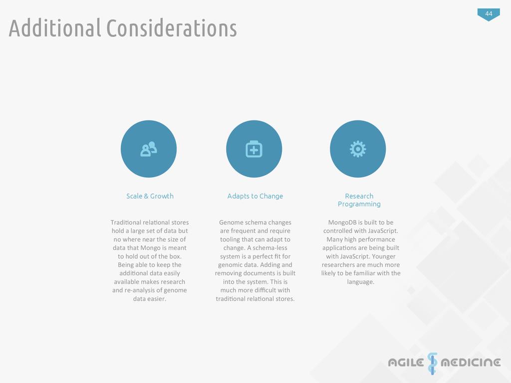 44 Additional Considerations Tradi:onal rela...