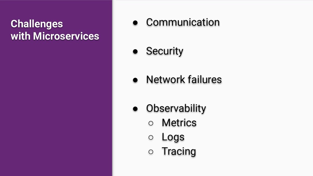 ● Communication ● Security ● Network failures ●...