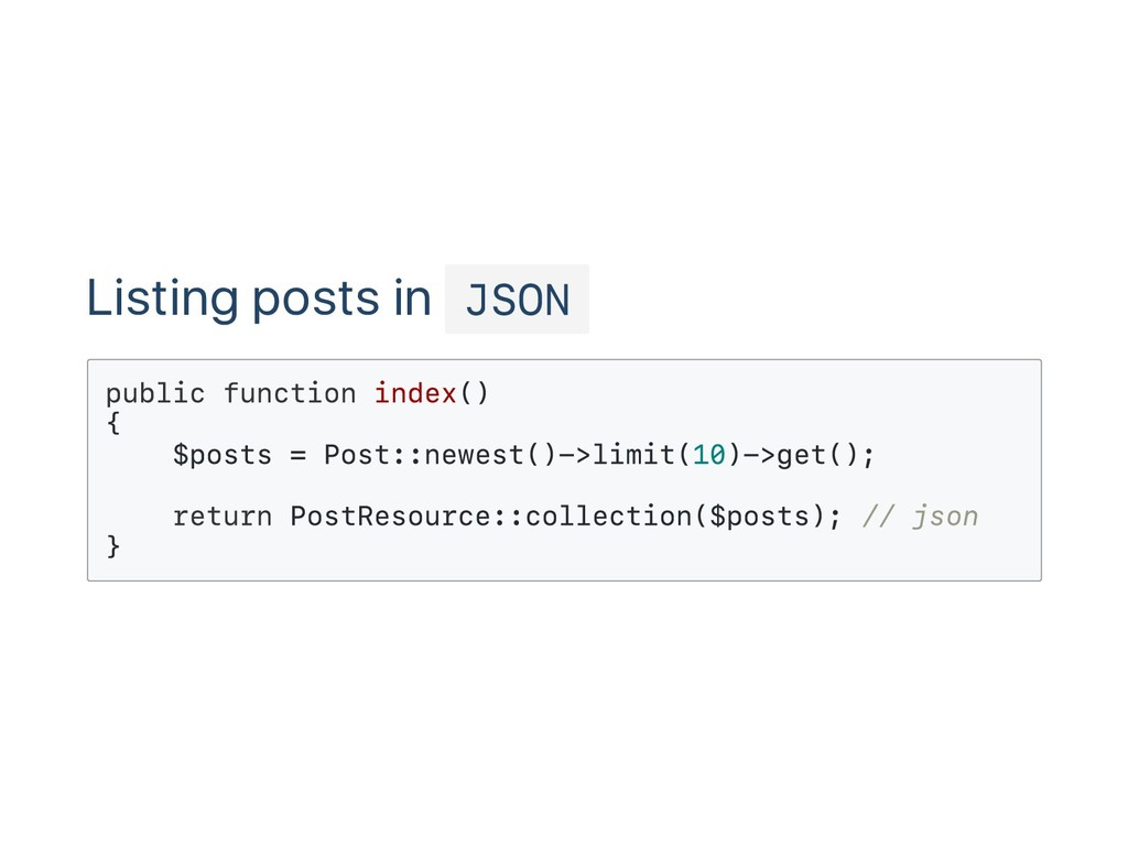 Listing posts in JSON public function index() {...