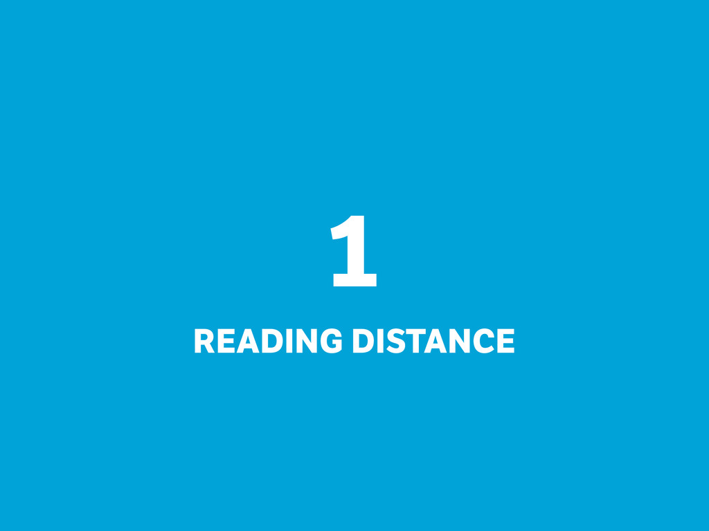 1  READING DISTANCE