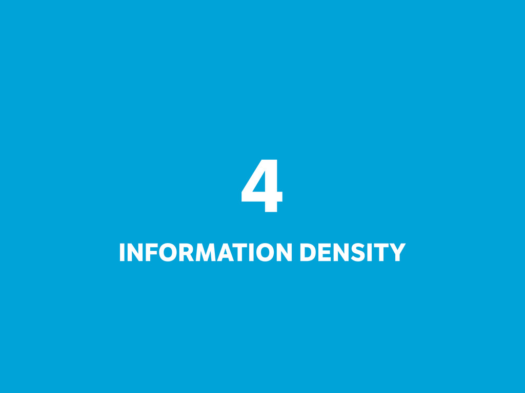 4 INFORMATION DENSITY