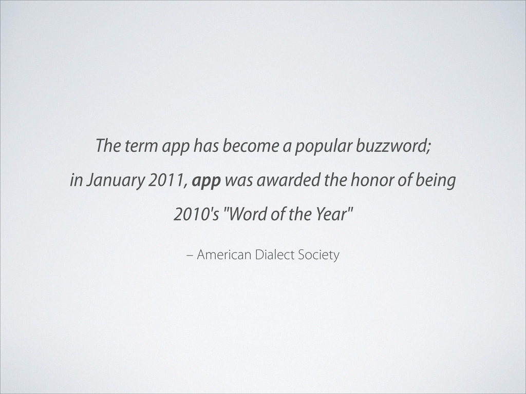 – American Dialect Society The term app has bec...