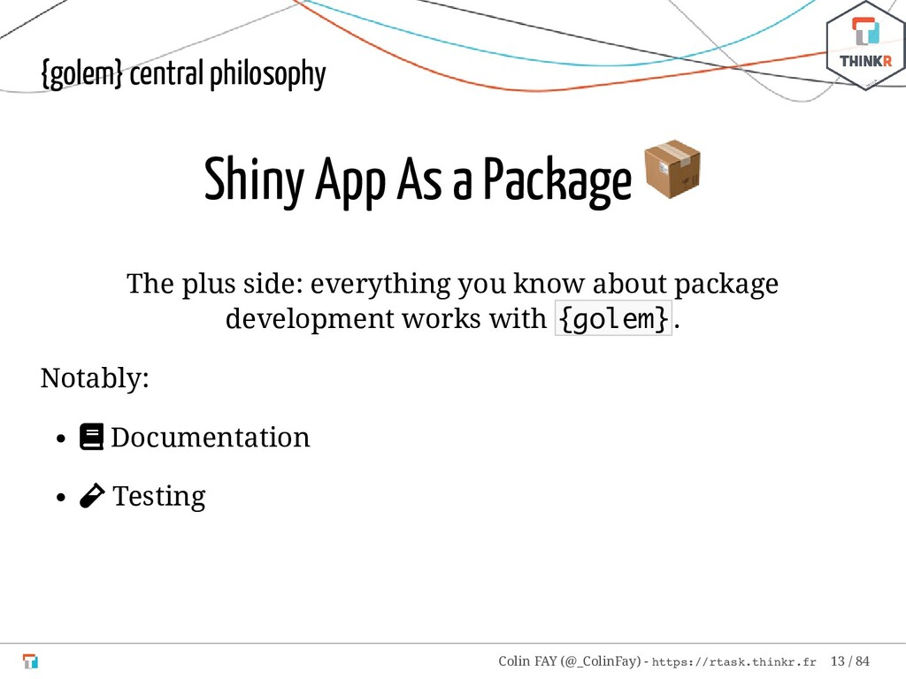 {golem} central philosophy Shiny App As a Packa...
