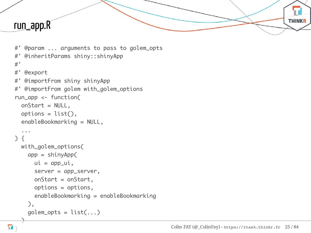 run_app.R #' @param ... arguments to pass to go...