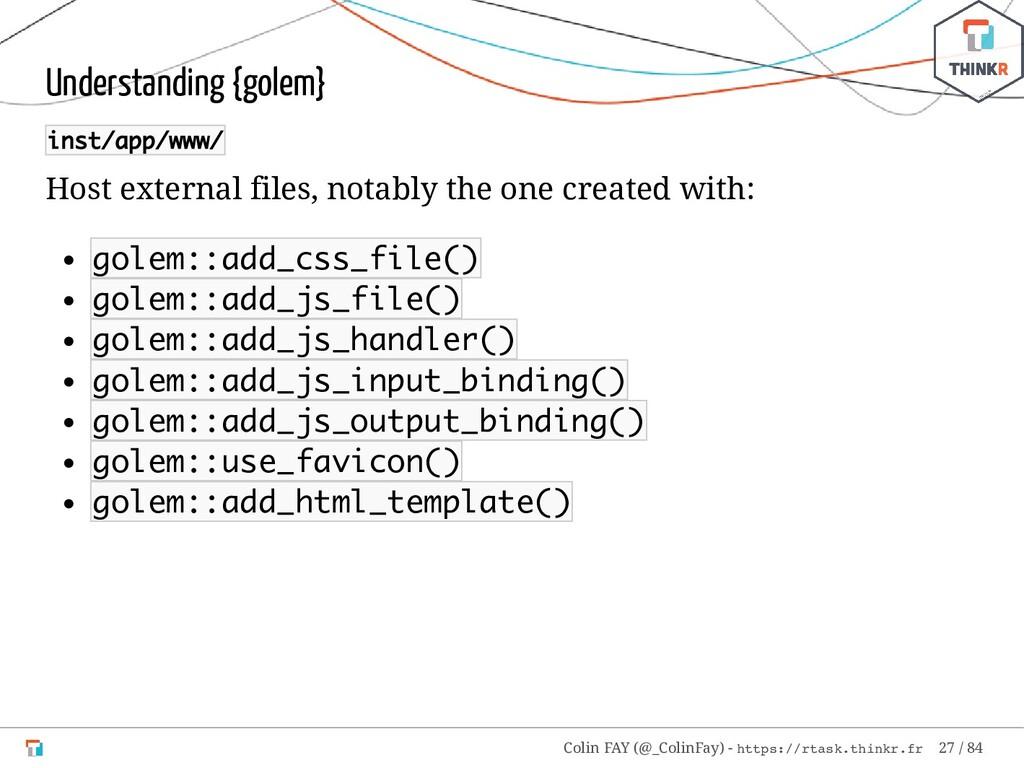 Understanding {golem} inst/app/www/ Host extern...