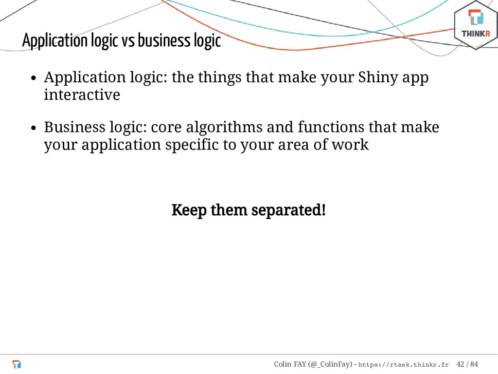 Application logic vs business logic Application...