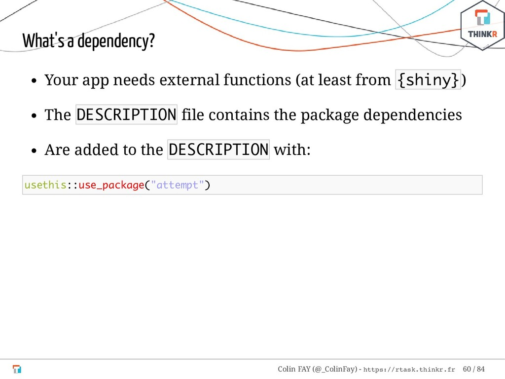 What's a dependency? Your app needs external fu...