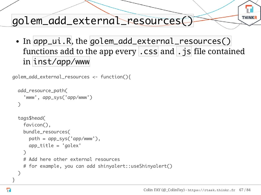 golem_add_external_resources() In app_ui.R, the...