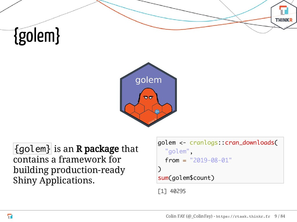 {golem} is an R package that contains a framewo...