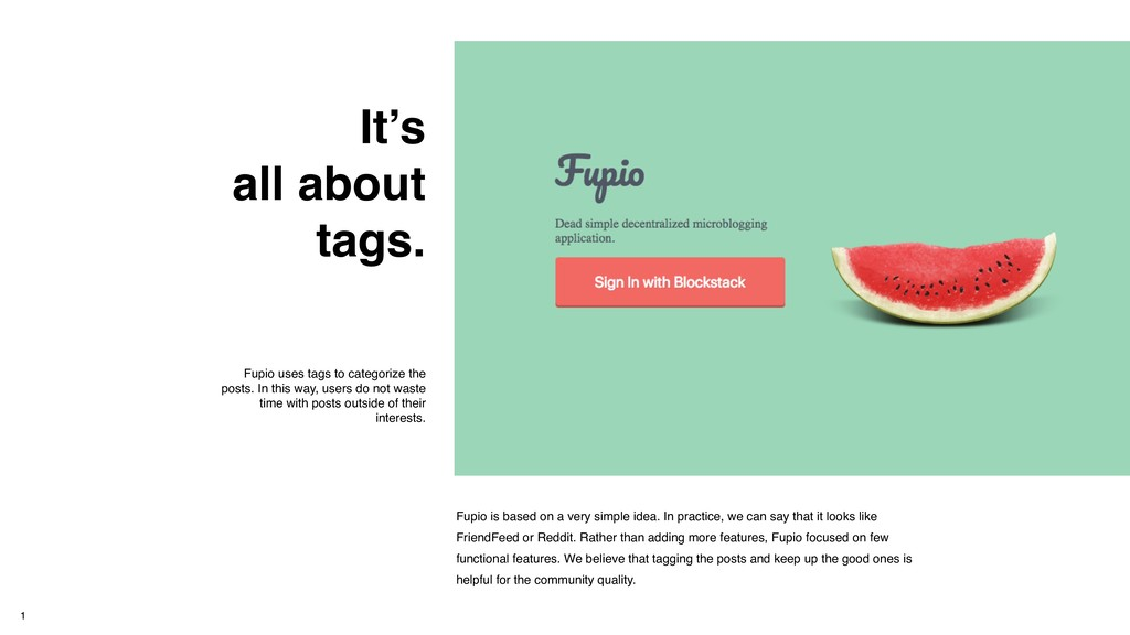 It's all about tags. Fupio uses tags to categor...