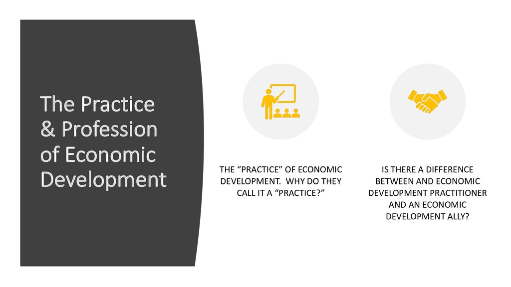 The Practice & Profession of Economic Developme...