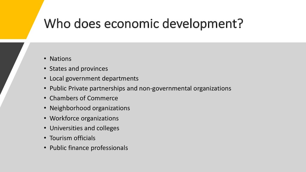 Who does economic development? • Nations • Stat...