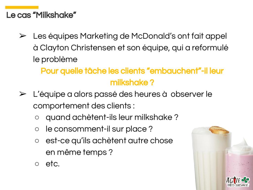 ➢ Les équipes Marketing de McDonald's ont fait ...