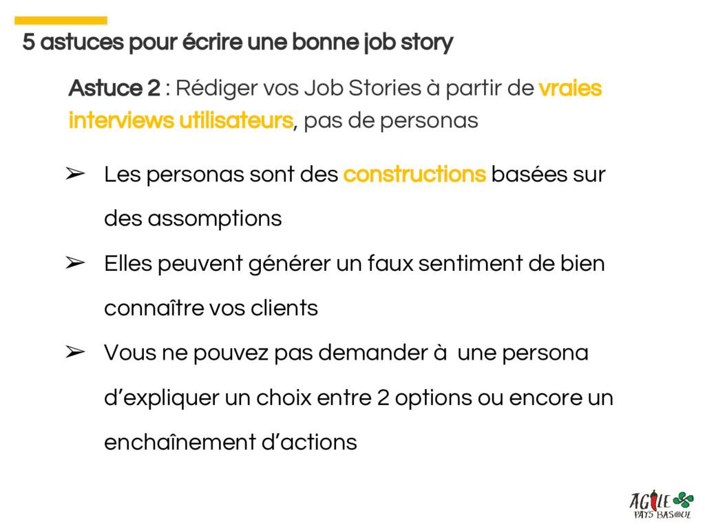 Astuce 2 : Rédiger vos Job Stories à partir de ...