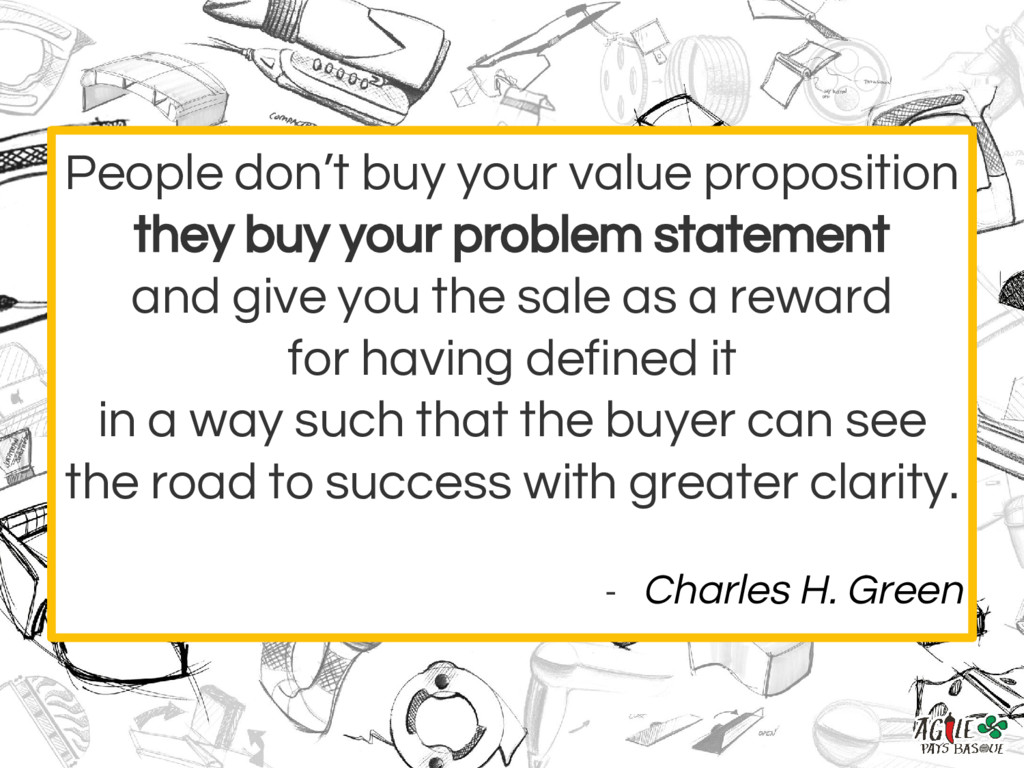 People don't buy your value proposition they bu...