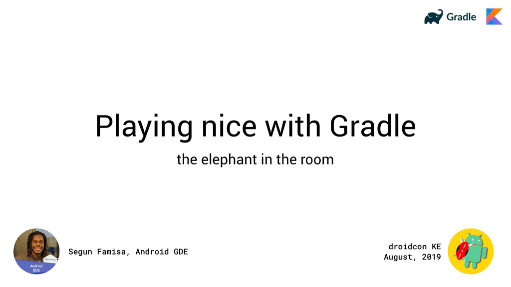 Playing nice with Gradle the elephant in the ro...