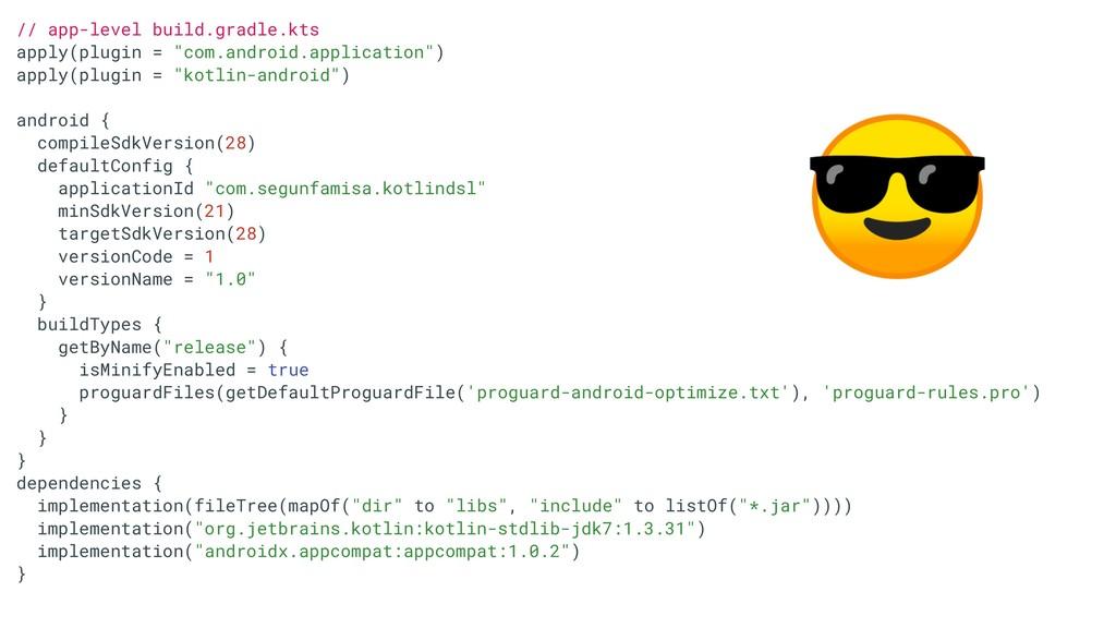 "// app-level build.gradle.kts apply(plugin = ""c..."