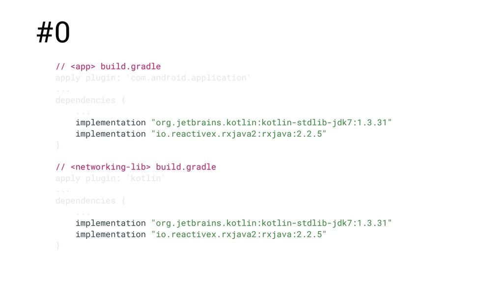 // <app> build.gradle apply plugin: 'com.androi...