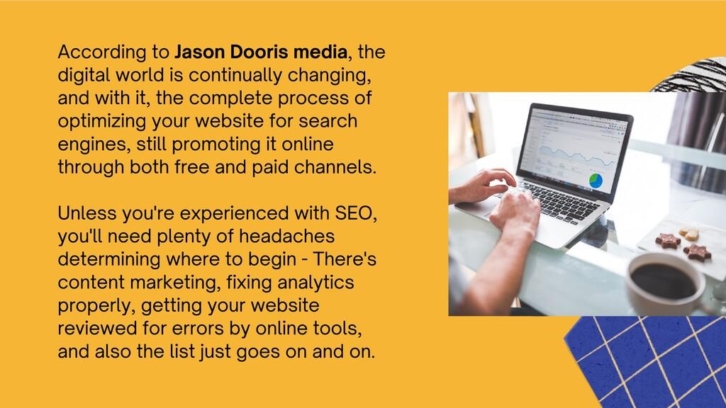 According to Jason Dooris media, the digital wo...