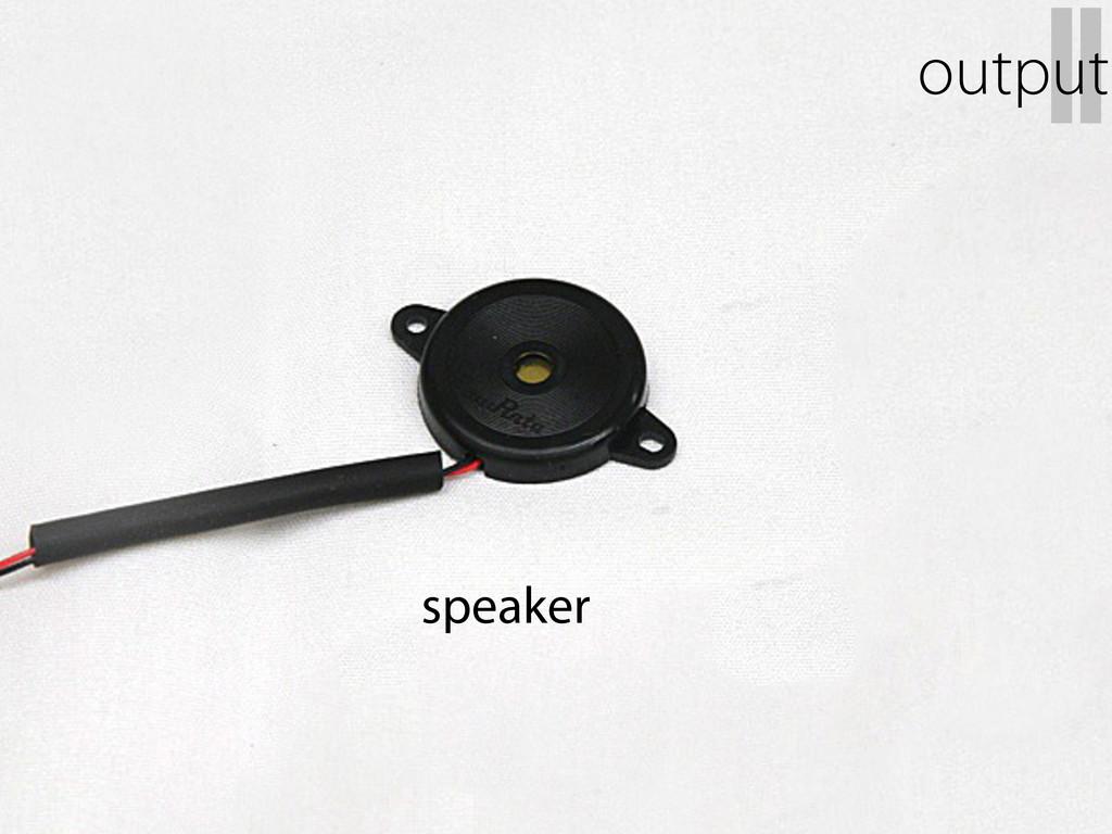 speaker II output