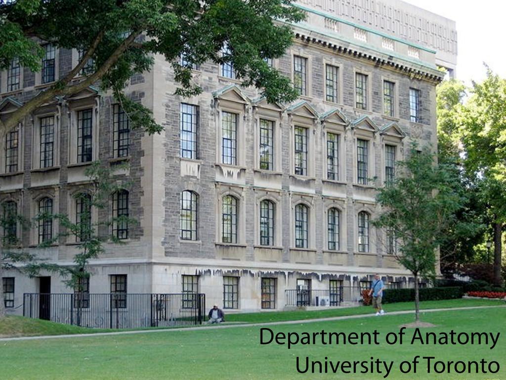 Department of Anatomy University of Toronto Dep...