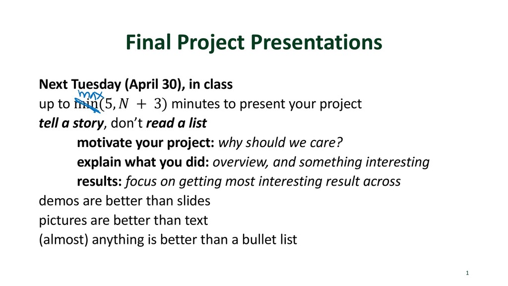 Final Project Presentations Next Tuesday (April...