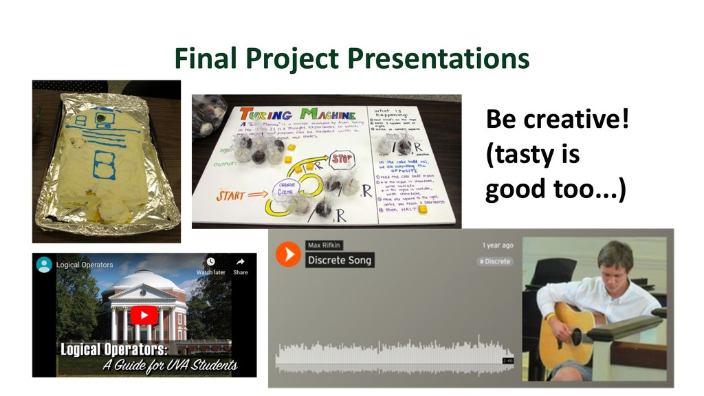 Final Project Presentations 3 Be creative! (tas...