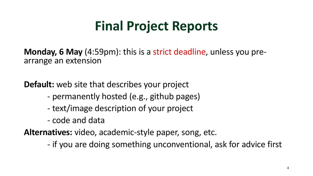 Final Project Reports Monday, 6 May (4:59pm): t...