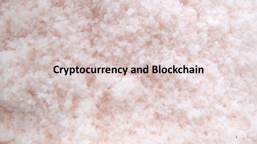 Cryptocurrency and Blockchain 5