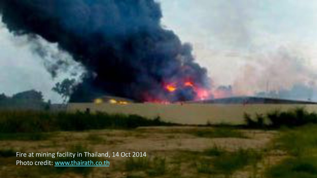 64 Fire at mining facility in Thailand, 14 Oct ...