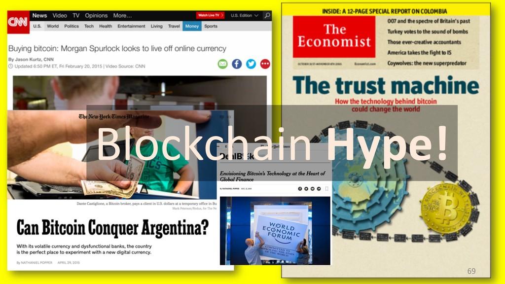 69 Blockchain Hype!