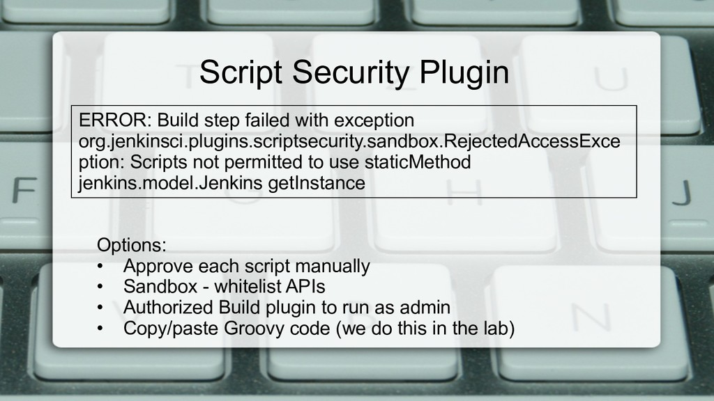 Script Security Plugin ERROR: Build step failed...