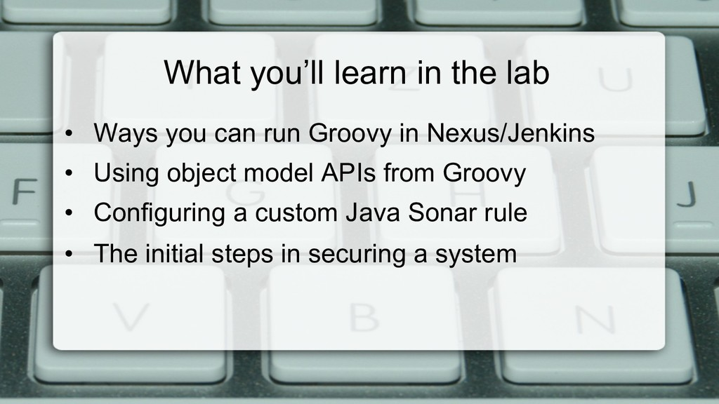 What you'll learn in the lab • Ways you can ru...