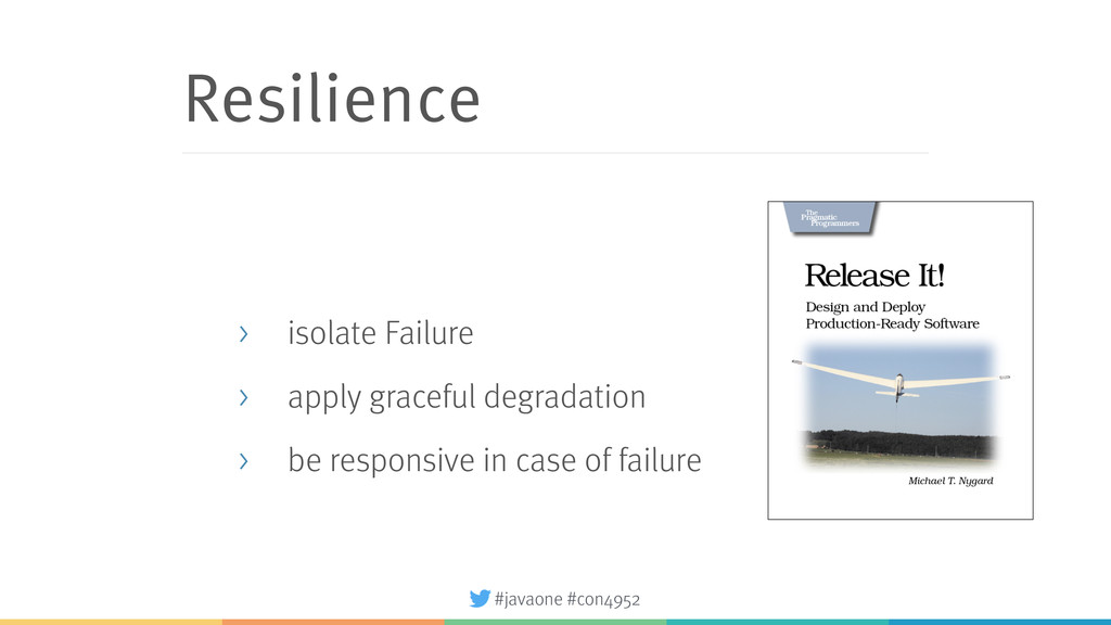 #javaone #con4952 Resilience > isolate Failure ...