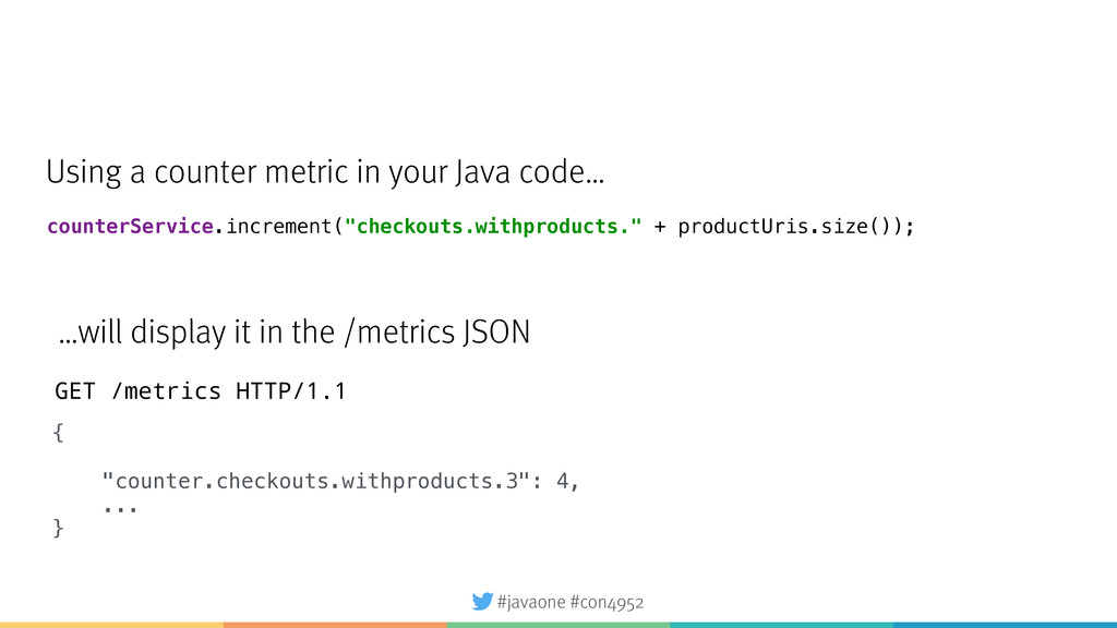 "#javaone #con4952 { ""counter.checkouts.withprod..."