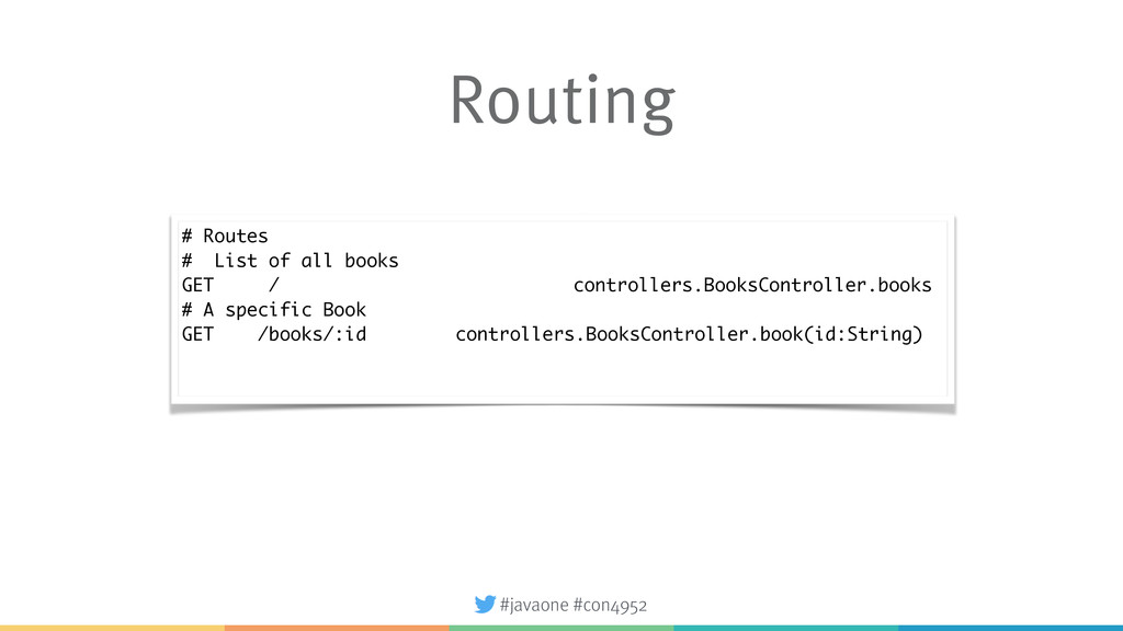 #javaone #con4952 Routing # Routes # List of al...