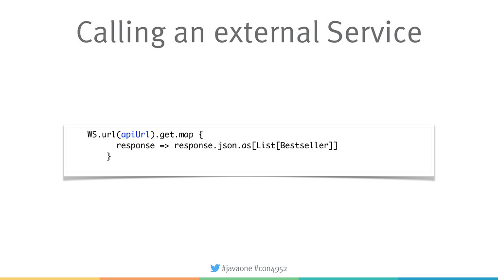 #javaone #con4952 Calling an external Service W...