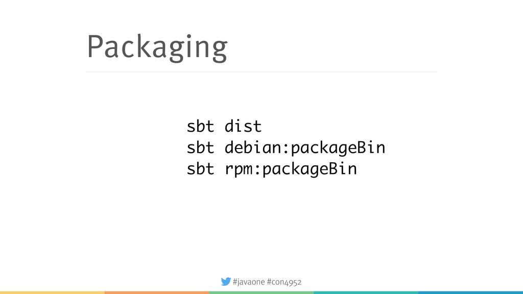 #javaone #con4952 Packaging sbt dist sbt debian...