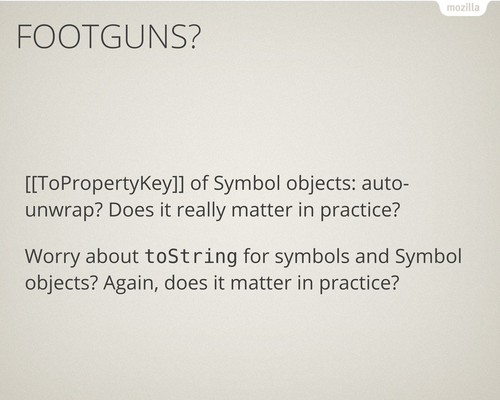 FOOTGUNS? [[ToPropertyKey]] of Symbol objects: ...