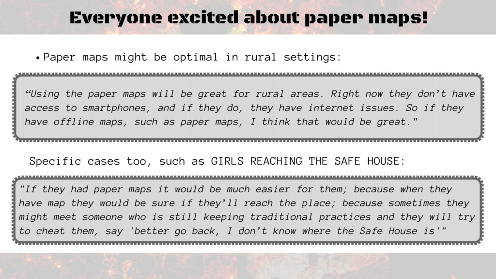 Everyone excited about paper maps! Specific cas...