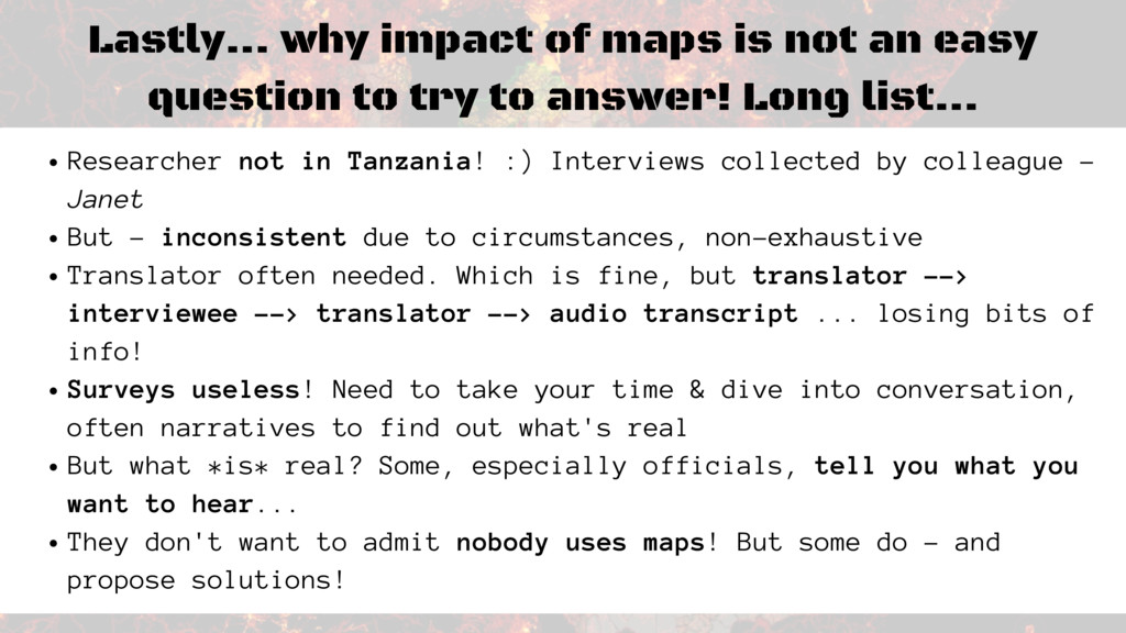 Lastly... why impact of maps is not an easy que...