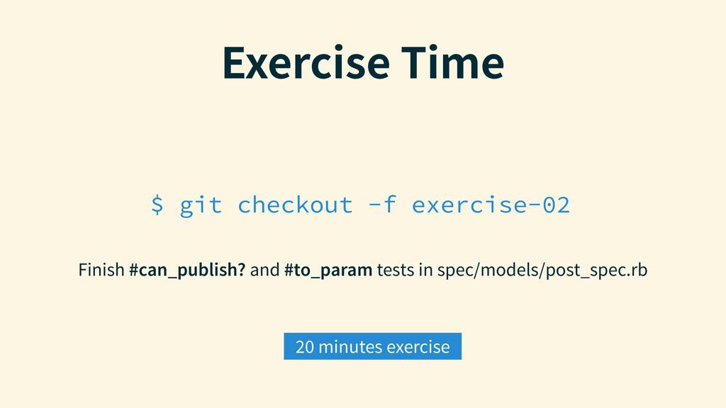 $ git checkout -f exercise-02 &YFSDJTF5JNF Fin...