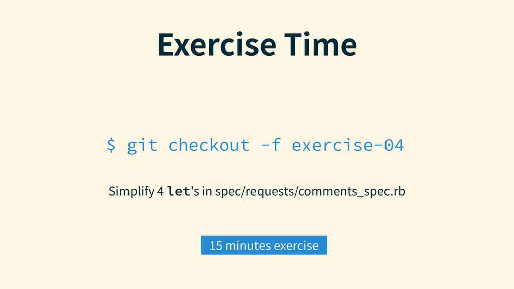 $ git checkout -f exercise-04 &YFSDJTF5JNF Sim...
