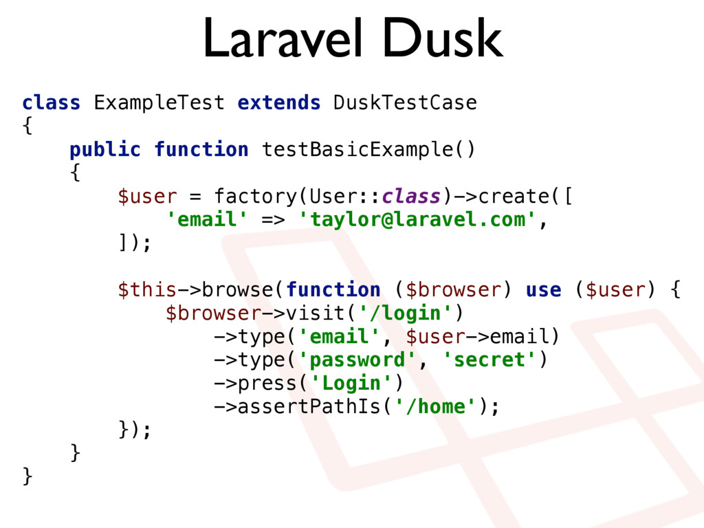 Laravel Dusk class ExampleTest extends DuskTest...