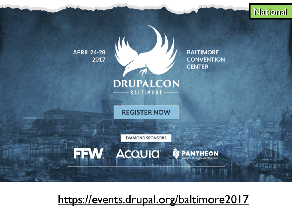National https://events.drupal.org/baltimore2017