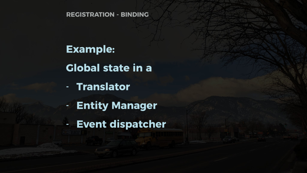 Example: Global state in a - Translator - Entit...