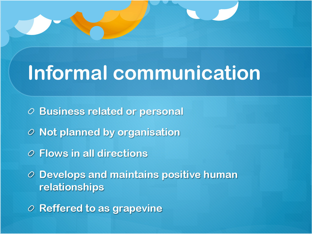 Informal communication !  Business related or ...