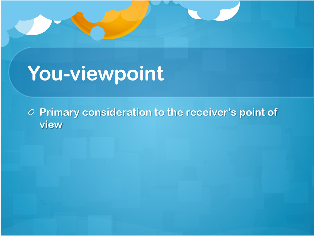 You-viewpoint !  Primary consideration to the ...