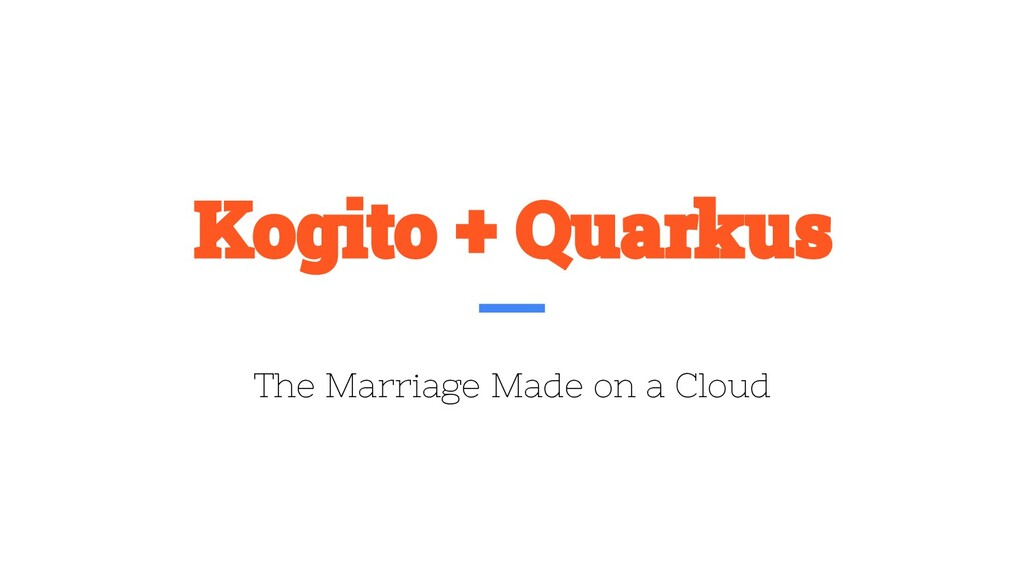 The Marriage Made on a Cloud